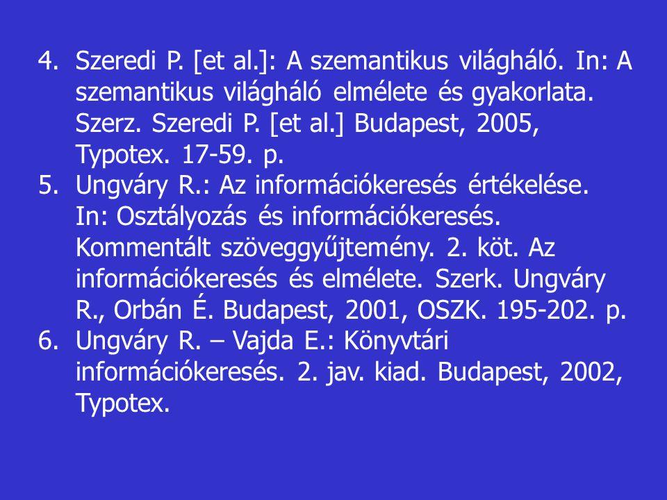 Szeredi P. [et al. ]: A szemantikus világháló